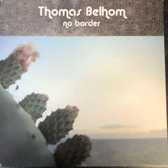 Thomas Belhom No Border LP 0