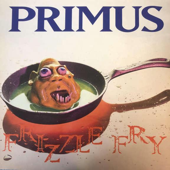 Primus Frizzle Fry LP 0
