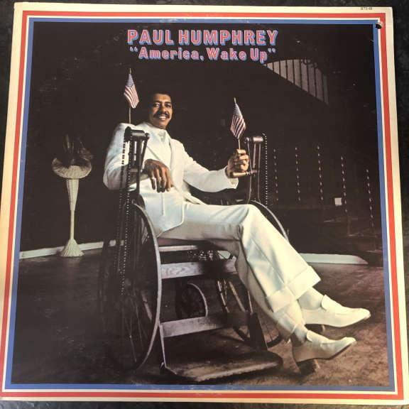Paul Humphrey America, Wake Up LP 0