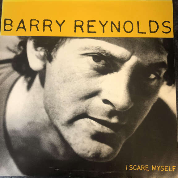 Barry Reynolds I Scare Myself LP 0