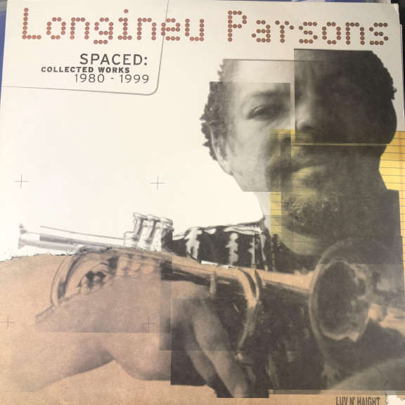 Longineu Parsons Spaced: Collected Works 1980-1999 LP 0