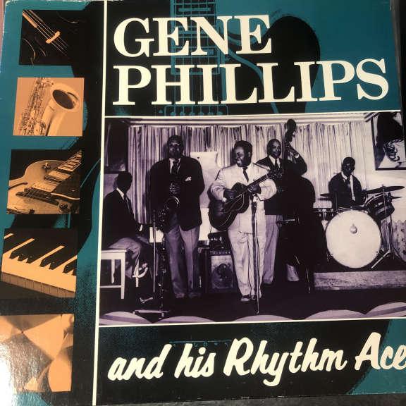 Gene Phillips & His Rhythm Aces Gene Phillips & His Rhythm Aces LP 0