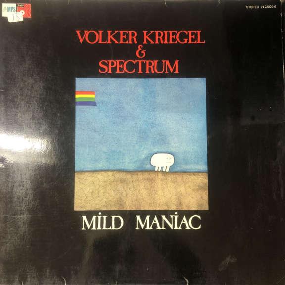 Volker Kriegel & Spectrum Mild Maniac LP 0