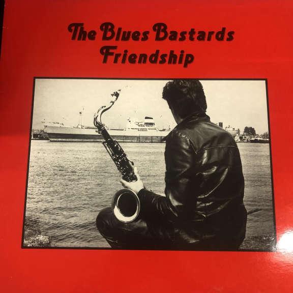 The Blues Bastards Friendship LP 0