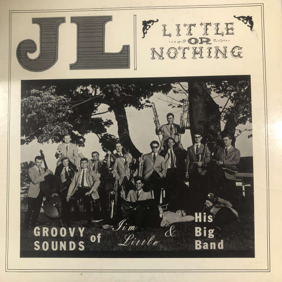 Jim Little And His Big Band Little Or Nothing LP 0