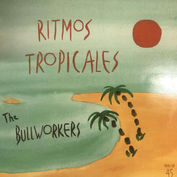 The Bullworkers Ritmos Tropicales  LP 0