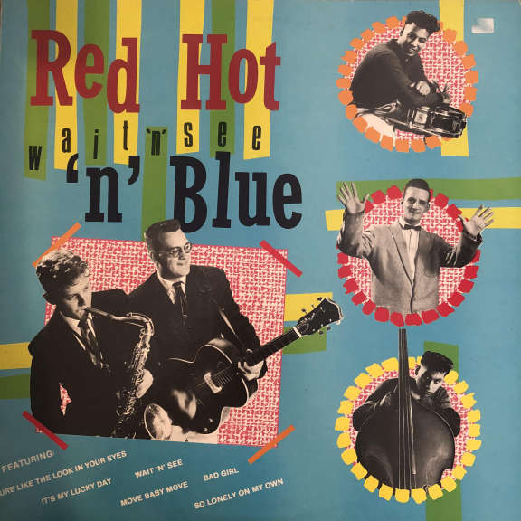 Red Hot 'n' Blue Wait 'n'See LP 0