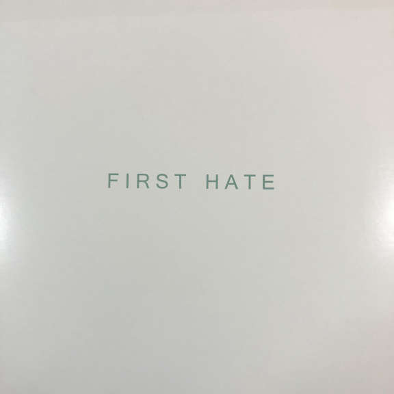 First Hate First Hate LP 0