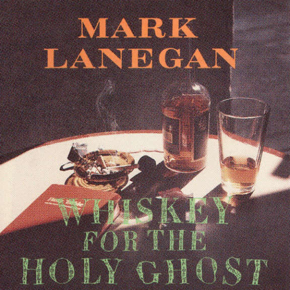 Mark Lanegan Whiskey For The Holy Ghost LP 0