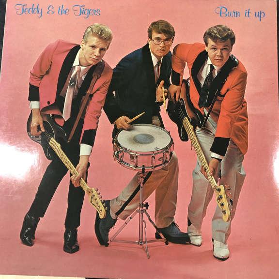 Teddy & The Tigers Burn It Up    LP 0