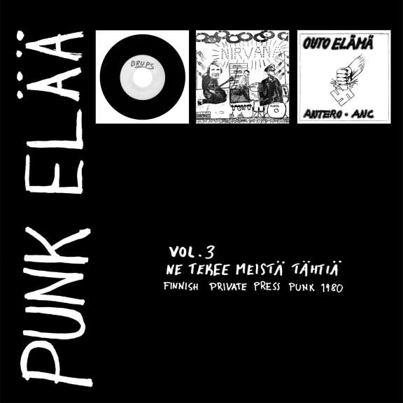 Various Artists Punk elää vol 3: Ne tekee meistä tähtiä - Finnish Private Press Punk Rock 1980 LP 2020