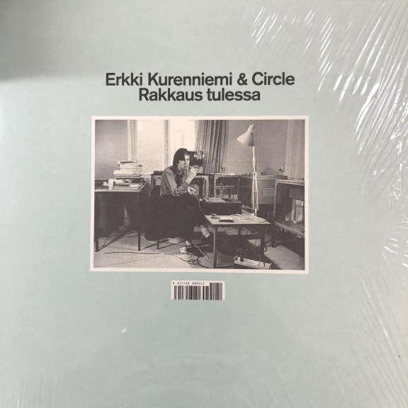 Erkki Kurenniemi & Circle Rakkaus Tulessa LP 0