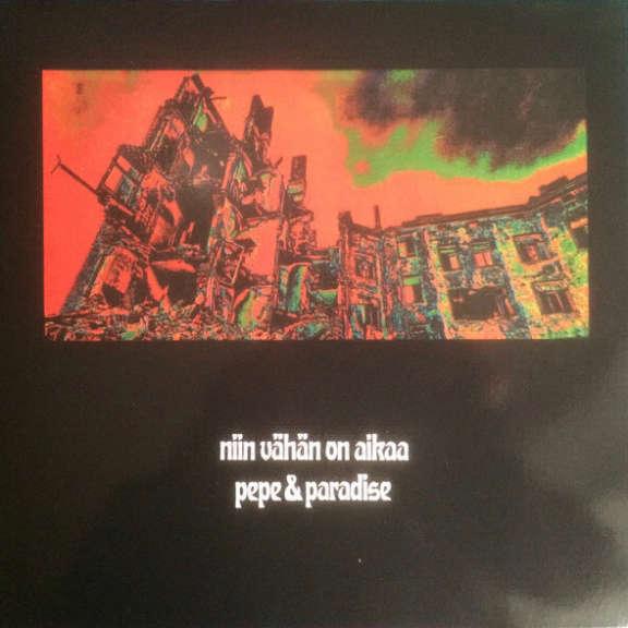 Pepe & Paradise Niin Vähän On Aikaa ( Coloured) LP 0