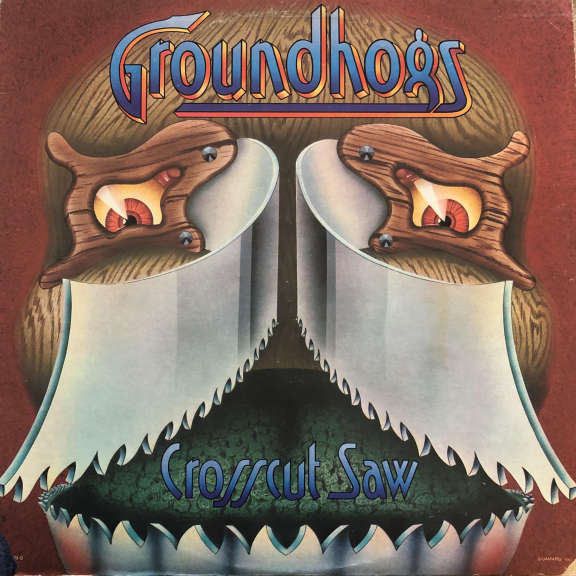 The Groundhogs Crosscut Saw LP 0