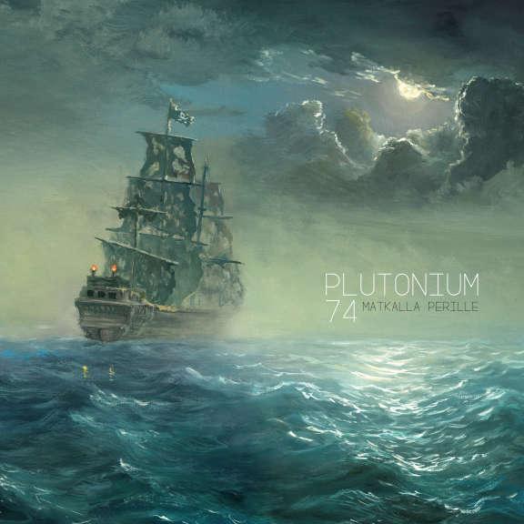Plutonium 74 Matkalla perille LP 2020
