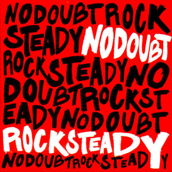 No Doubt Rock Steady Oheistarvikkeet 0