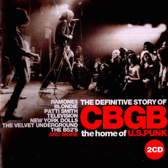 Various The Definitive Story Of CBGB (The Home Of U.S. Punk) Oheistarvikkeet 0