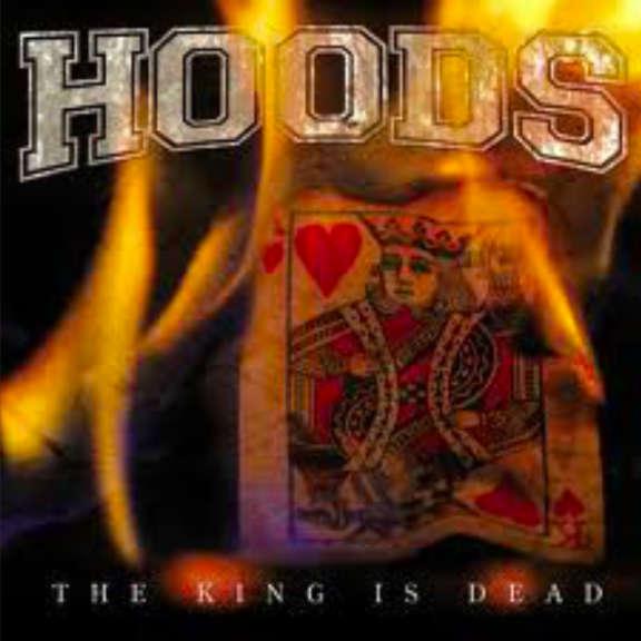 Hoods The King Is Dead Oheistarvikkeet 2005