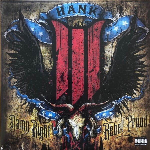 Hank III Damn Right Rebel Proud LP undefined