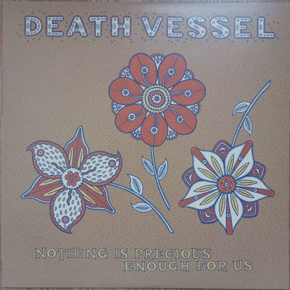 Death Vessel  Nothing Is Precious Enough For Us LP 0