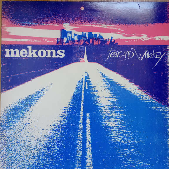 Mekons Fear And Whiskey LP 0