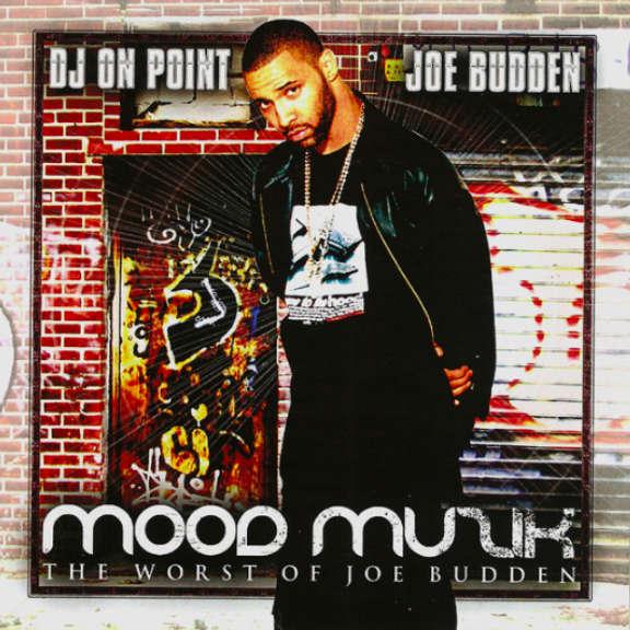 DJ On Point & Joe Budden Mood Muzik: The Worst Of Joe Budden Oheistarvikkeet 2004