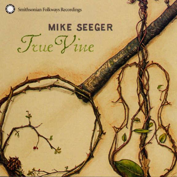 Mike Seeger True Vine Oheistarvikkeet 2003