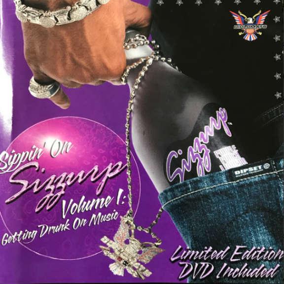 Diplomats Sippin' On Sizzurp Volume 1: Getting Drunk On Music Oheistarvikkeet 2004