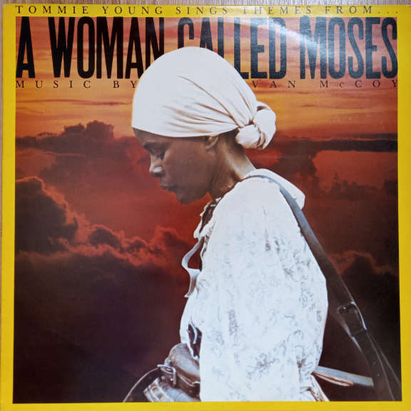 """Tommie Young Sings Themes From...""""A Woman Called Moses"""" - Music By Van McCoy LP 0"""