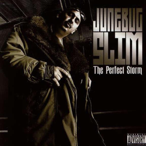 Junebug Slim The Perfect Storm Oheistarvikkeet 2005