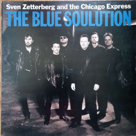 Sven Zetterberg And The Chicago Express The Blue Soulution LP 0