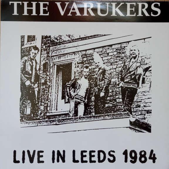 The Varukers Live In Leeds 1984 LP 0