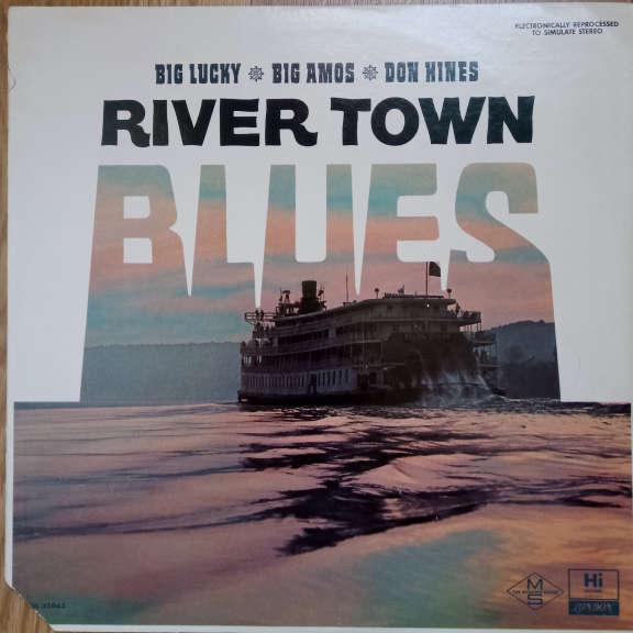 Big Lucky Carter, Big Amos Patton, Donald Hines River Town Blues LP 0