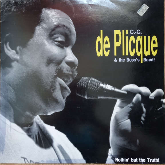 Christian-Charles De Plicque Nothin' but the truth! LP 0