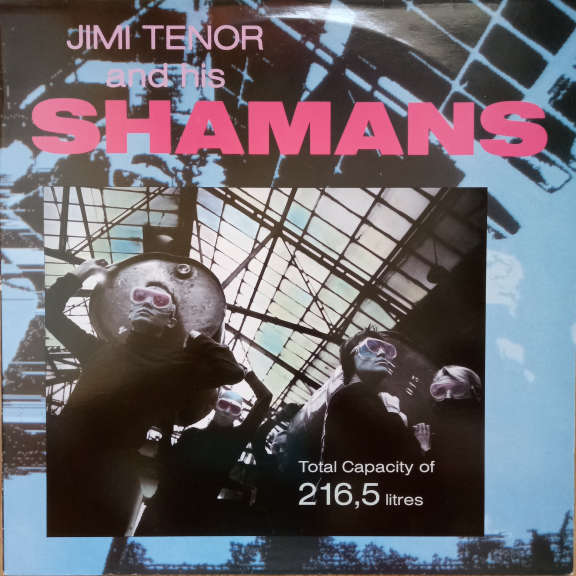 Jimi Tenor And His Shamans Total Capacity Of 216,5 Litres LP 0