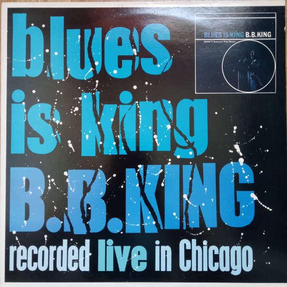 B.B. King Blues Is King... plus LP 0