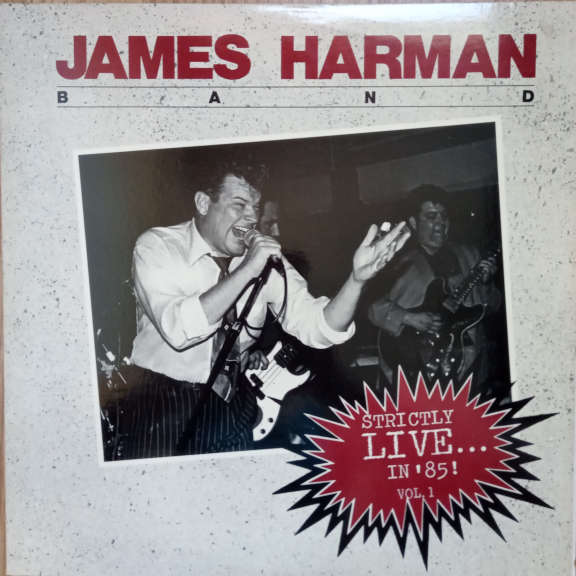 James Harman Band Strictly Live... In '85! Vol. 1 LP 0