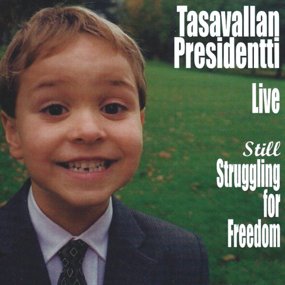 Tasavallan presidentti Live: Still Struggling For Freedom LP 2020