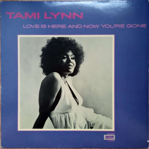 Tami Lynn Love Is Here And Now You're Gone LP 0