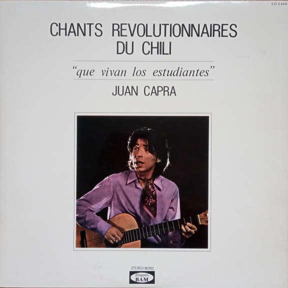 "Juan Capra Chants Revolutionnaires Du Chili - ""Que Vivan Los Estudiantes"" LP 0"