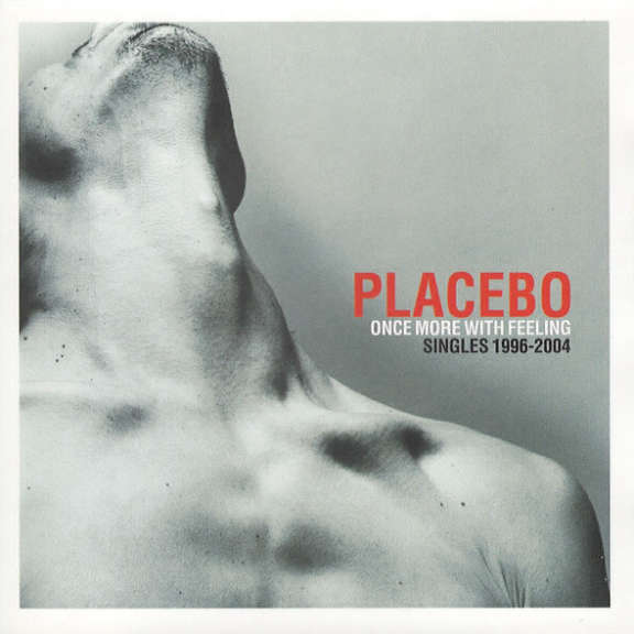 Placebo Once More with the Feeling - Singles 1996-2004 Oheistarvikkeet 2004