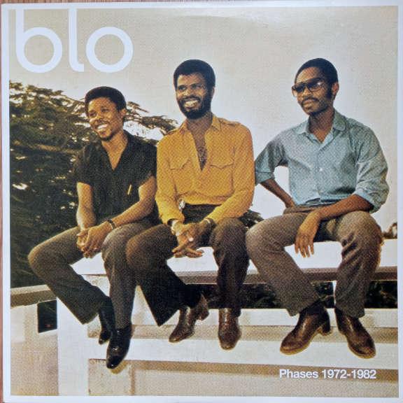 Blo Phases 1972-1982 LP 0