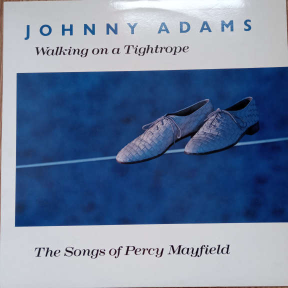 Johnny Adams Walking On A Tightrope (The Songs Of Percy Mayfield) LP 0