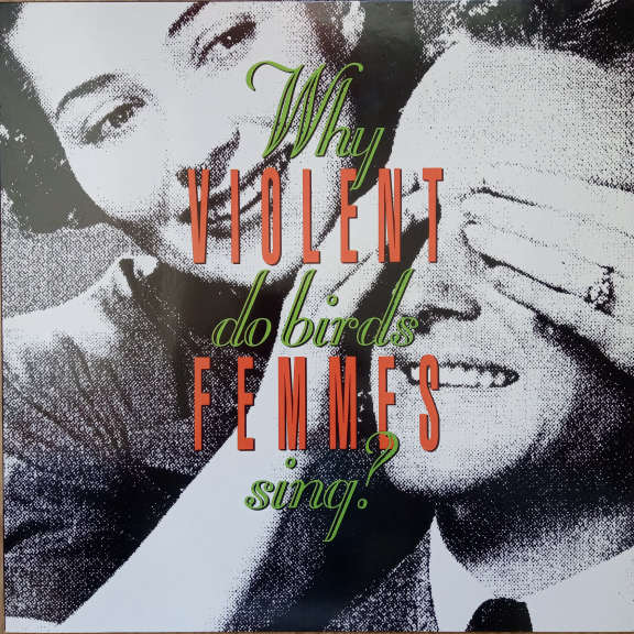 Violent Femmes Why Do Birds Sing? LP 0