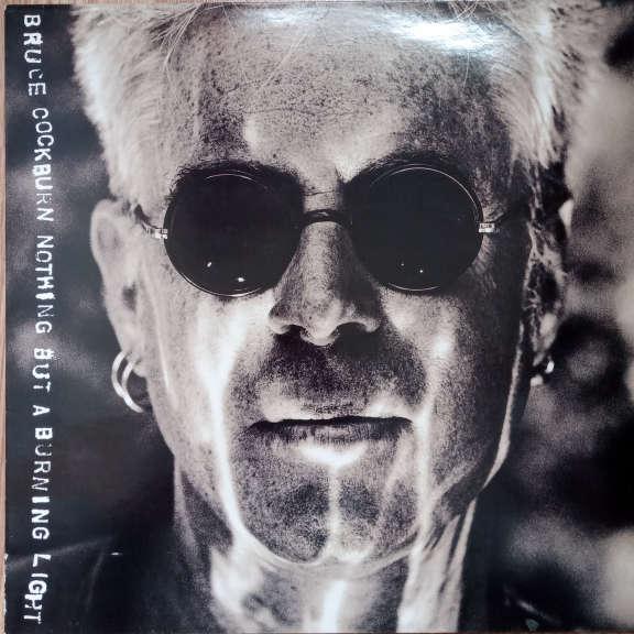 Bruce Cockburn Nothing But A Burning Light  LP 0
