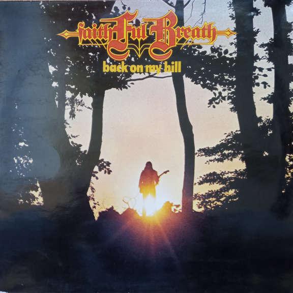 Faithful Breath Back On My Hill LP 0