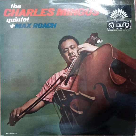 The Charles Mingus Quintet + Max Roach The Charles Mingus Quintet + Max Roach LP 0