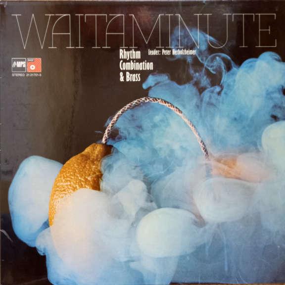 Rhythm Combination & Brass Leader: Peter Herbolzheimer Waitaminute LP 0