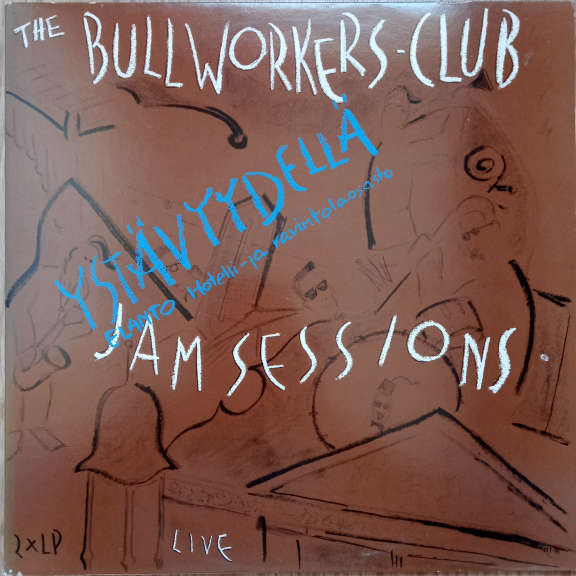 The Bullworkers Club Jam Sessions Live LP 0