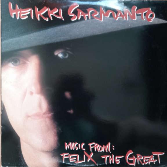 Heikki Sarmanto Music From: Felix The Great LP 0